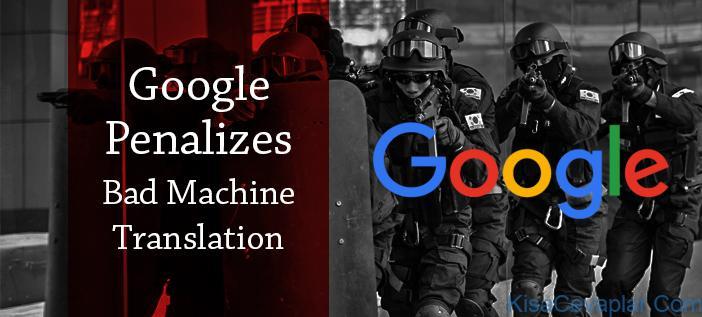 machine translate google penalize ile ilgili görsel sonucu